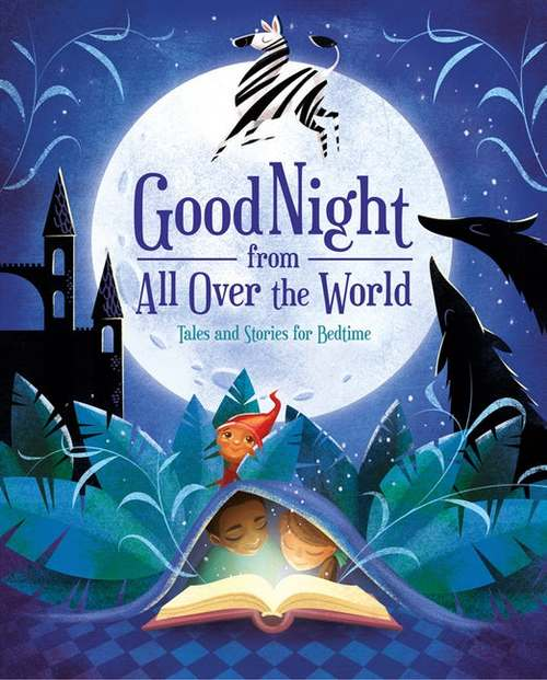 Good Night from All Over the World: Tales and Stories for Bedtime book