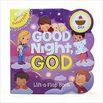 Good Night, God Chunky Lift-a-Flap Book book
