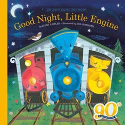 Good Night, Little Engine book