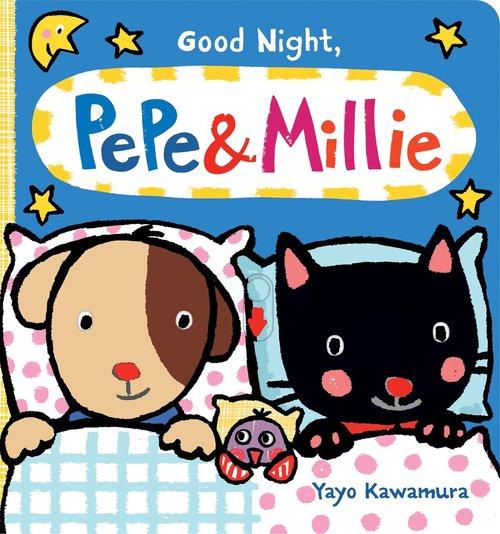 Good Night, Pepe & Millie book