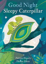 Good Night Sleepy Caterpillar book