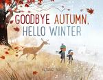 Goodbye Autumn, Hello Winter book