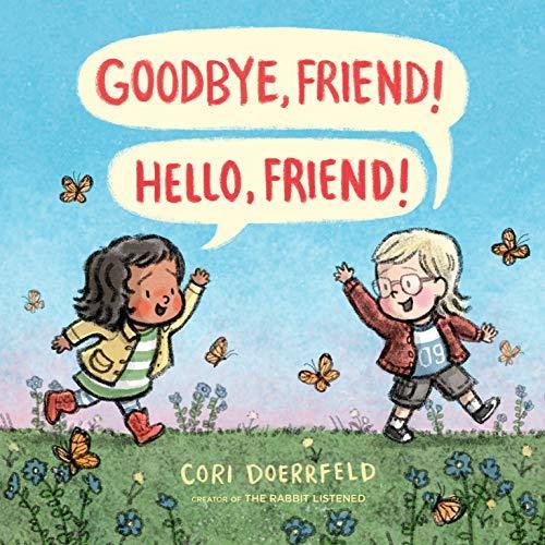 Goodbye, Friend! Hello, Friend! book