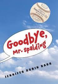 Goodbye, Mr. Spalding Book