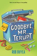Goodbye, Mr. Terupt book
