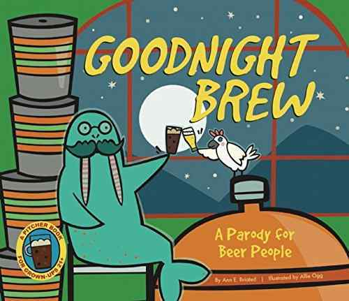 Goodnight Brew: A Parody for Beer People book