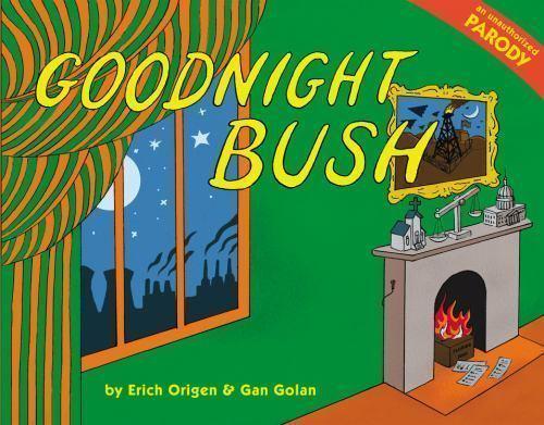 Goodnight Bush: A Parody book
