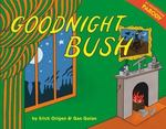 Goodnight Bush: A Parody book