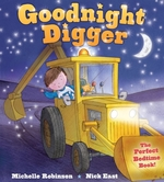 Goodnight Digger: The Perfect Bedtime Book! book