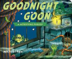 Goodnight Goon: A Petrifying Parody book