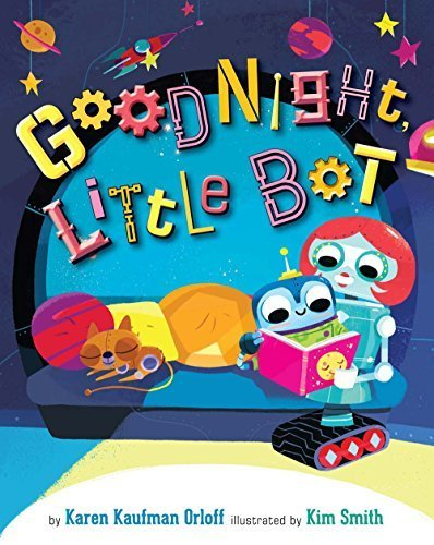 Goodnight, Little Bot book