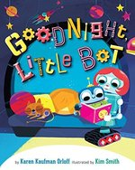 Goodnight, Little Bot book