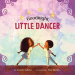 Goodnight, Little Dancer book