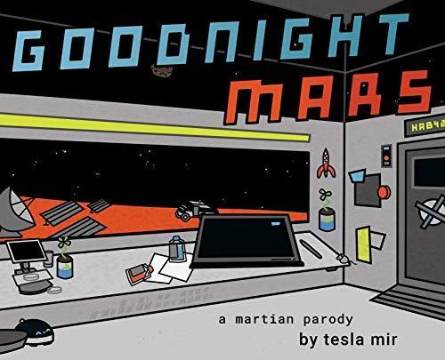 Goodnight Mars: A Sci-Fi Stem Parody book