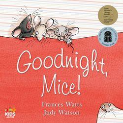 Goodnight, Mice! book