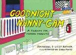 Goodnight Nanny-Cam: A Parody for Modern Parents book