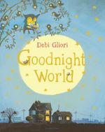 Goodnight World book