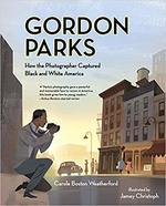 Gordon Parks: How the Photographer Captured Black and White America book
