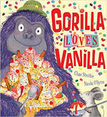 Gorilla Loves Vanilla book