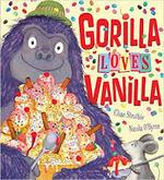 Gorilla Loves Vanilla book