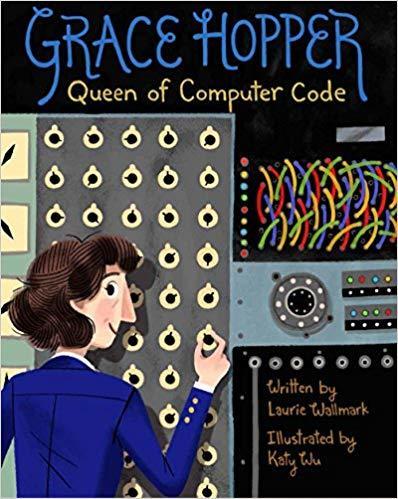 Grace Hopper: Queen of Computer Code book