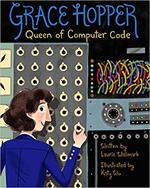 Grace Hopper: Queen of Computer Code book