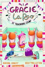 Gracie Laroo at Training Camp book