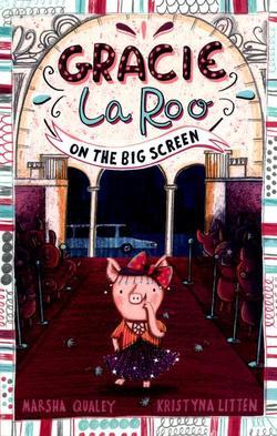 Gracie Laroo on the Big Screen book