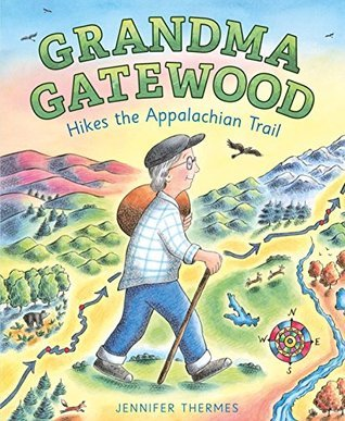 Grandma Gatewood Hikes the Appalachian Trail book