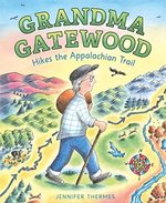 Grandma Gatewood Hikes the Appalachian Trail book