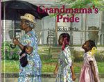 Grandmama's Pride book