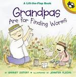 Grandpas Are for Finding Worms book