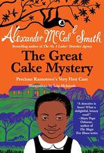 The Great Cake Mystery: Precious Ramotswe's Very First Case book