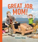 Great Job, Mom! book