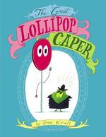 Great Lollipop Caper book