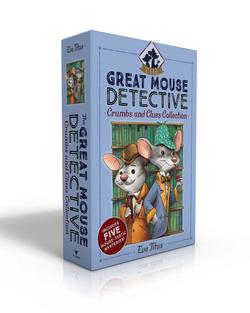 Great Mouse Detective Crumbs and Clues Collection: Basil of Baker Street; Basil and the Cave of Cats; Basil in Mexico; Basil in the Wild West; Basil a book