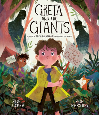 Greta and the Giants: inspired by Greta Thunberg's stand to save the world book