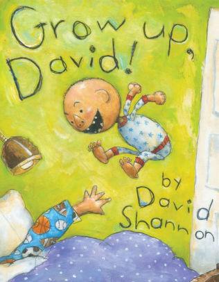 Grow Up, David! book