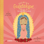 Guadalupe: First Words/Primeras Palabras book