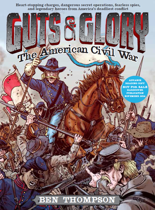 Guts & Glory: The American Civil War book