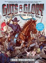 Guts & Glory: The American Civil War book