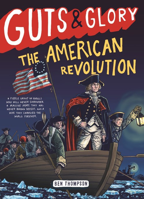 Guts & Glory: The American Revolution book