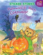 Halloween Is Here, Corduroy! book