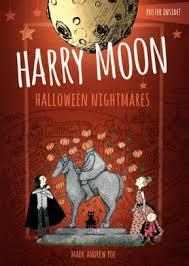 Halloween Nightmares - Color Edition: The Amazing Adventures Of Harry Moon  book
