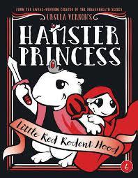 Hamster Princess: Little Red Rodent Hood book