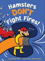 Hamsters Don't Fight Fires! book