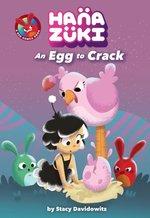 Hanazuki: an Egg to Crack book