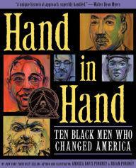 Hand in Hand: Ten Black Men Who Changed America book