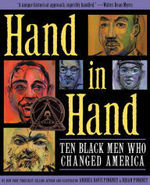 Hand in Hand: Ten Black Men Who Changed America book