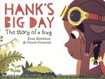 Hank's Big Day: The Story of a Bug book
